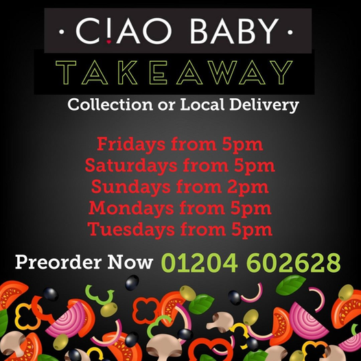Ciao Baby Bolton - Takeaway - Collection or Local Delivery. Friday to Tuesday. Preorder Now 01204602628